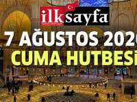 7 Ağustos 2020 Cuma Hutbesi yayınlandı!