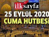 25 Eylül 2020 Cuma Hutbesi yayımlandı!