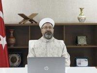 Diyanet İşleri Başkanı Erbaş: İslam, şiddet ve terörün kaynağı olamaz