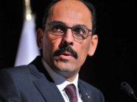 Sözcü Kalın: Tunus'ta halkın iradesinin yok sayılmasını reddediyoruz