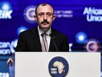 Ticaret Bakanı Muş: Türkiye ile Afrika arasındaki dış ticaret hacmi 9 ayda 20,7 milyar dolara ulaştı