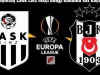 Beşiktaş Lask Linz uefa maçını canlı yayınlayacak televizyon kanalı