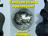 Ankara'da Bizans dönemine ait 5 milyon liralık tarihi eser yakalandı!