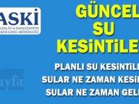 Ankara ASKİ Su Kesintisi! Sular Ne Zaman Gelecek? 2018