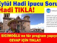 24 Eylül Hadi ipucu: Ayhan Sicimoğlu hangi tür tv programı yapıyor? (20:30)