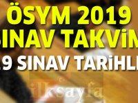 ÖSYM 2019 Sınav Takvimi Açıklandı! ÖSYM 2019 Sınav Tarihleri