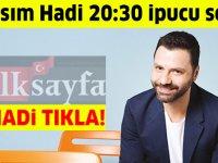 13 Kasım HADİ 20:30 ipucu: Erkan Güleryüz'ün senaryosunu yazdığı belgeselin adı nedir?