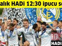 12 Aralık HADİ 12:30  ipucu: 2017-2018 UEFA Şampiyonlar Ligi Kupası'nı kim kazandı?