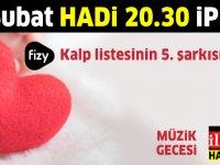 Fizy Kalp listesinin 5. şarkısı nedir? 19 Şubat 20.30 Hadi Fizy Müzik Gecesi ipucu sorusu cevabı