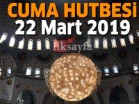 22 Mart Cuma Hutbesi yayınlandı! Diyanet İşleri Başkanlığı 2019