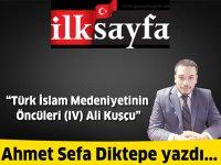 Türk İslam Medeniyetinin Öncüleri (IV) Ali Kuşçu