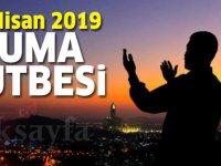 26 Nisan 2019 Cuma Hutbesi yayınlandı! Diyanet İşleri Başkanlığı