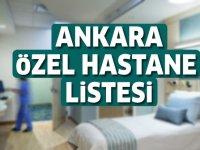 Ankara Özel Hastane Listesi...Ankara'daki Özel Hastanelerin Adresleri ve Telefonları 2020