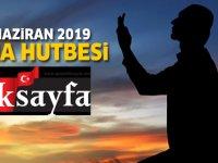 21 Haziran 2019 Cuma Hutbesi yayınlandı! Diyanet İşleri Başkanlığı