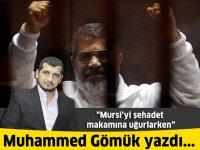 Mursi'yi şehadet makamına uğurlarken