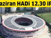 25 Haziran HADİ ipucu sorusu: Türkiye'de stadyumunu güneş enerjisiyle aydınlatan ilk futbol kulübü hangisidir?