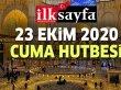 23 Ekim 2020 Cuma Hutbesi yayımlandı!