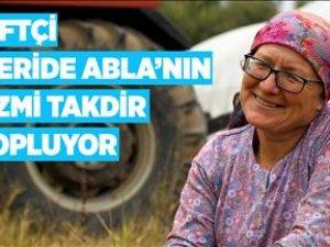 Çiftçi 'Feride Abla'nın azmi takdir topluyor