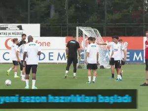 Beşiktaş'ta yeni sezon hazırlıkları başladı